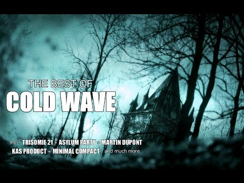 The Best of 'COLD WAVE MUSIC'