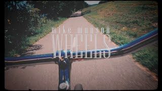 Mike Munson - Wheels (Official Video)