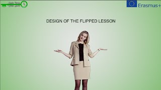 Design of the Flipped Lesson