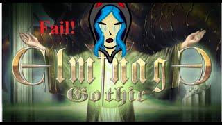 Elminage Gothic Part 1 Fail!