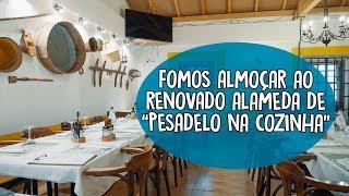 """Fomos almoçar ao renovado Alameda de """"Pesadelo na Cozinha"""""""