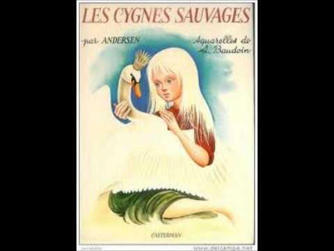 Contes Pour Enfants Les Cygnes Sauvages Youtube
