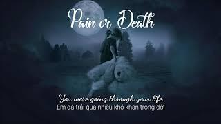 [Lyrics+Vietsub]   Samuel Seo   Pain Or Death