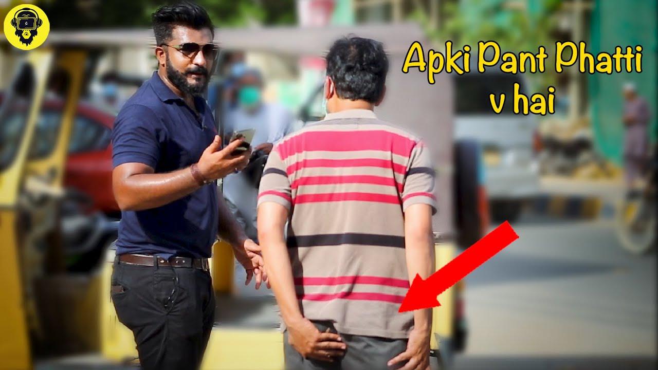 Apki Pant Phatti Hui Hai   Trolling People   Dumb Pranks