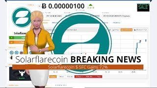 Cryptocurrency Solarflarecoin $SFC Surged 72% In the Past 24 Hours