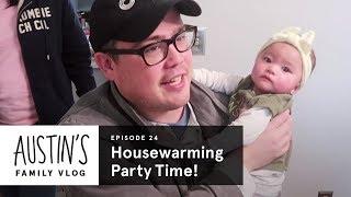 Housewarming Party Time Austin Vlog HiHo Kids