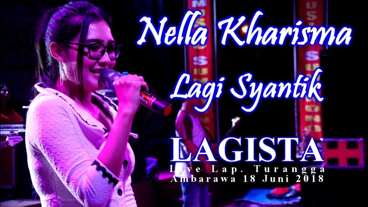 Nella Kharisma - Lagi Syantik Dangdut Koplo Terbaru( Ricuh ) - LAGISTA Live Ambarawa 2018 | HD video