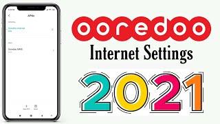 Ooredoo internet settings 2021    Ooredoo Qatar 🔥🔥🔥 screenshot 3
