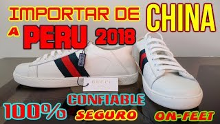 IMPORTAR DE CHINA A PERÚ 2018 - Importar de China 2018 | Como importar productos de China 2018