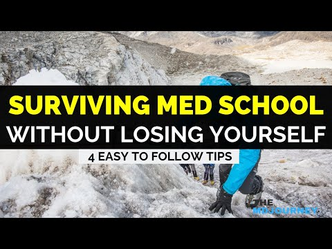 How To Survive Med School Without Losing Yourself | 4 Easy