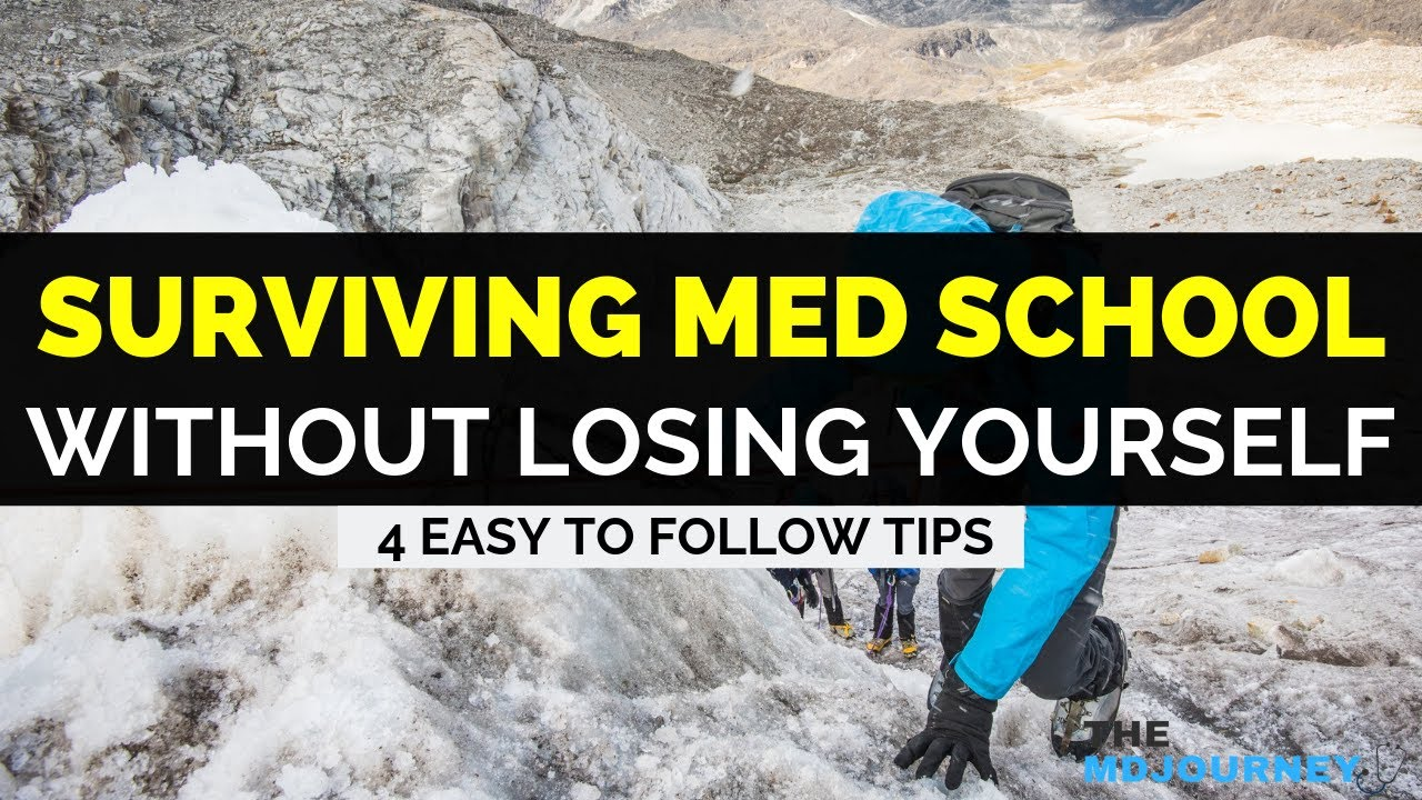 How To Survive Med School Without Losing Yourself | 4 Easy To Follow Tips