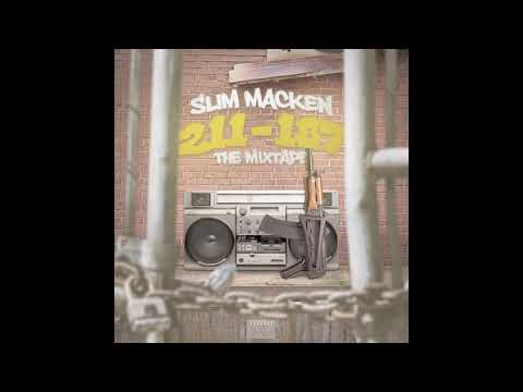 Slim Macken - 211-187 - What You Really Want (feat) T.y.s.g Lots x Sauce King Ash