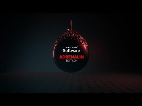 Introducing Radeon™ Software Adrenalin Edition