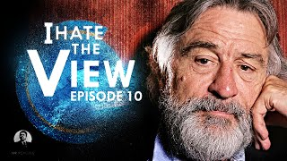 I Hate The View Ep 10
