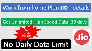 Best mobile data plan for Jio users- work from home data plan jio | unlimited daily data Plan