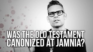 594. Was The Old Testament Canonized At Jamnia?