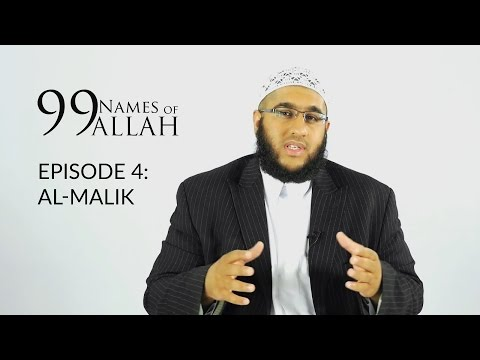 99 Names Of Allah | AL - MALIK | Season 1