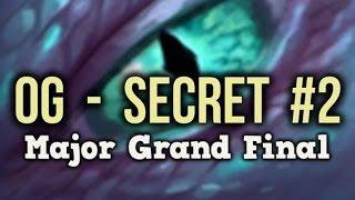 [EPIC] Team Secret vs OG Dota 2 Frankfurt Major Grand Final Game 2