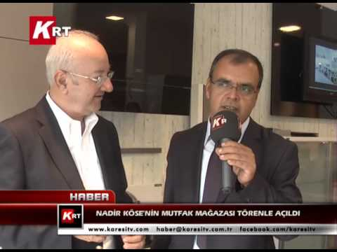 Nadir Köse'nin Mutfak Mağazası Törenle Açıldı