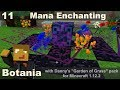 Botania E11 - Mana Enchanting