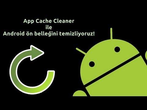 Android App Cache Cleaner Uygulaması Nasıl Kullanılır?