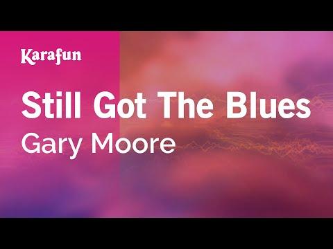 Karaoke Still Got The Blues - Gary Moore *