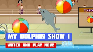 My Dolphin Show 1 · Game · Gameplay