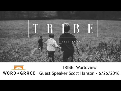 TRIBE: Worldview