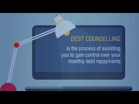 WHAT IS DEBT COUNSELLING ?