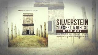 Silverstein - Desert Nights
