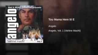 Tou Mama Here Iti E