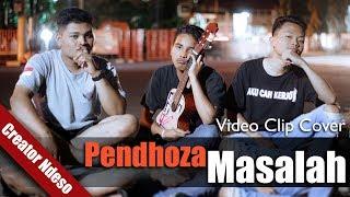 PENDHOZA - MASALAH (Official Music Video - Cover by Creator Ndeso @ndesovidgram)