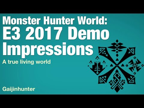 Monster Hunter World: E3 2017 Impressions