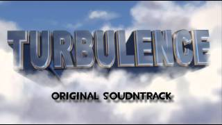 [Saxxy Awards 2015 - Overall Winner!!!] Turbulence - Original Soundtrack