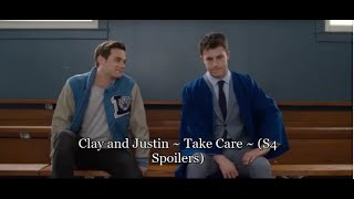 Clay and Justin ~ Take Care ~ S4 Spoilers