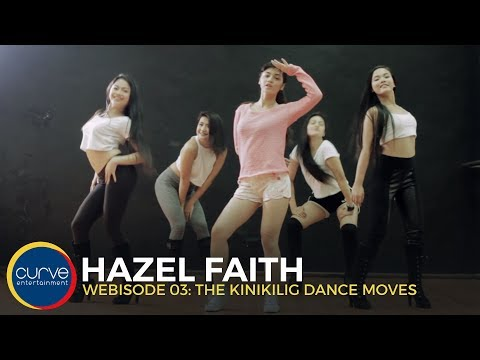 Hazel Faith | Kinikilig Webisode 03: The Kinikilig Dance Moves