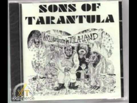 Sons Of Tarantula - Obenrum: Am Heulen - Untenrum: Am Keulen