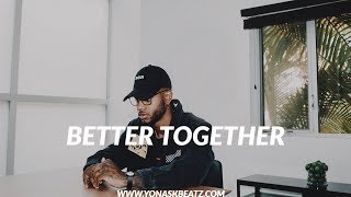 [FREE] Bryson Tiller Soul/RnB Type Beat Instrumental 2019 ''Better Together'' Trapsoul Type Beat