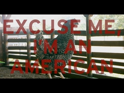Excuse Me, I'm An American