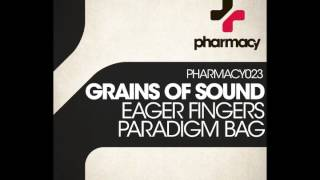 Grains of Sound - Eager Fingers  (psy-trance)