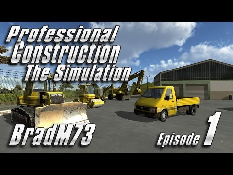 Professional Construction - The Simulation - Episode 1 - Game crashes...