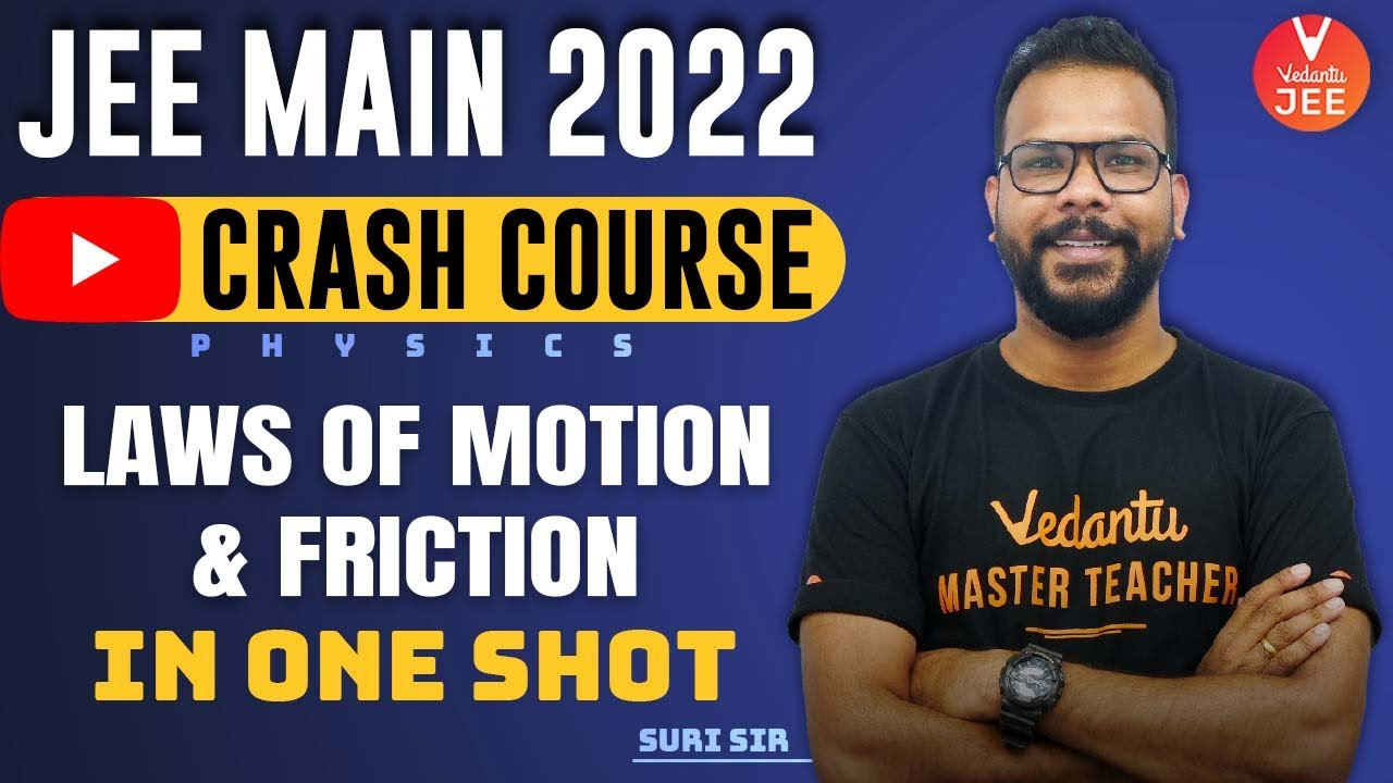 Download Law of Motion & Friction JEE One-Shot🔥 [JEE Droppers Crash Course]   JEE 2022 (11th Physics)