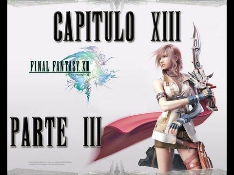 Guia Final Fantasy XIII Capitulo 13 - Parte 3 Misiones y Zonas Opcionales