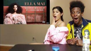 Ella Mai - Whatchamacallit ft. Chris Brown (Audio) REACTION