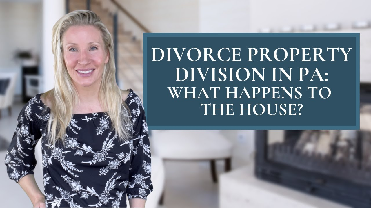 Top Tips on Property Division during Divorce in PA with Top Realtor Kimmy Rolph