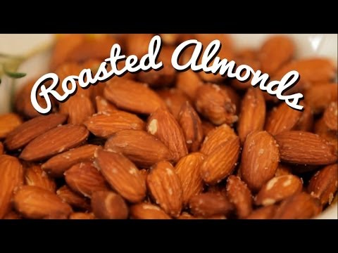 Roasted Almonds Easy and Delicious Entertaining