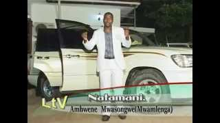 Ambwene Mwasongwe  _ Natamani