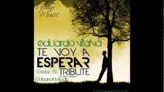 Eduardo Villalva - Te voy a esperar ( Remix)