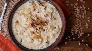 Makhana Kheer | Phool Makhane Ki Kheer | Dessert Recipe By Atul Kochhar