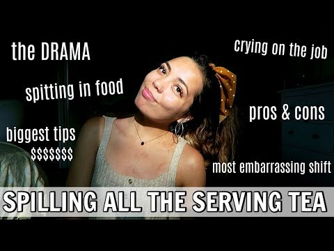 SERVER SECRETS SPILLED: the truth about waitressing (PROS/CONS, TIPS & TEA)